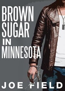 Brown Sugar in Minnesota by Joe Field