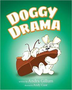 Doggy Drama by Andra Gillum