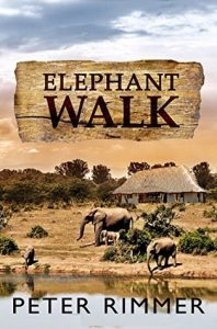 Elephant Walk (The Brigandshaw Chronicles Book 2) by Peter Rimmer