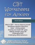 CBT Worksheets for Anxiety (Adult Edition)