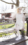 Ghost in the Park by Ray Melnik