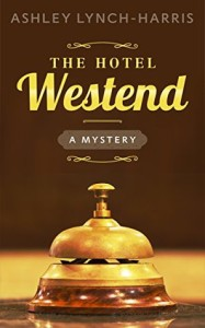 The Hotel Westend by Ashley Lynch-Harris