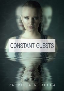 Constant Guests by Patricia Nedelea