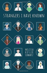 Strangers I Have Known by Melissa Schwartz