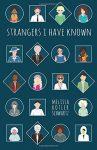 Strangers I Have Known by Melissa Schwartz