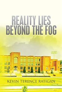 Reality Lies Beyond the Fog