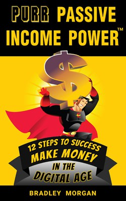PURR Passive Income Power™ by Bradley Morgan