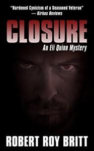 Closure: An Eli Quinn Mystery