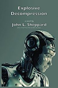 Explosive Decompression by John Sheppard