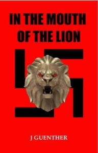 In the Mouth of the Lion by J Guenther