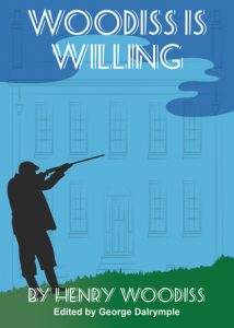 Woodiss is Willing by Henry Woodiss
