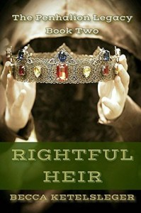 Rightful Heir (The Penhalion Legacy Book 2)