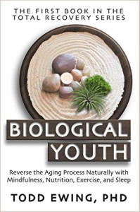 Biological Youth: Reverse the Aging Process Naturally with Mindfulness, Nutrition, Exercise, and Sleep