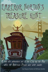 Emperor Norton's Treasure Hunt by William Durkin and Shayne Durkin