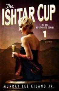 The Ishtar Cup (Bart Northcote #1)