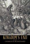 Kingdom's End by Charles Blanchard
