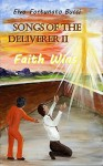 Songs of the Deliverer II: Faith Wins by Elvo Fortunato Bucci