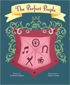 The Perfect People by Cathi D'Avignon