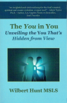 The You in You by Wilbert Hunt