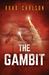 The Gambit by Brad Carlson