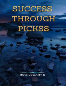 Success through PICKSS by Muthuswamy N