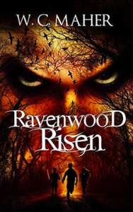 Ravenwood Risen by W.C. Maher