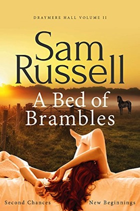 A Bed of Brambles (Draymere Hall Book 2) by Sam Russell