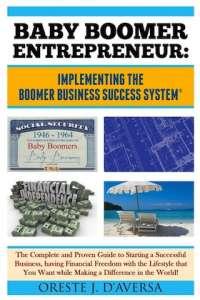 Baby Boomer Entrepreneur by Oreste J. D'Aversa