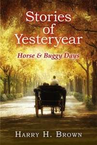 Stories of Yesteryear: Horse & Buggy Days