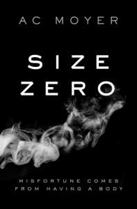 Size Zero by AC Moyer
