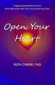Open Your Heart by Ruth Cherry, PhD | Self-Publishing Review