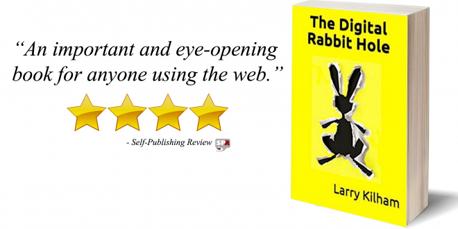 Review: The Digital Rabbit Hole by Larry Kilham