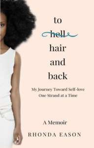 To Hair and Back by Rhonda Eason