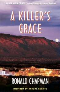 A Killer's Grace by Ronald Chapman
