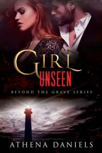 Girl Unseen (Beyond the Grave Book 3)