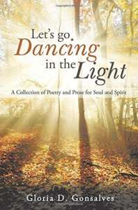 Let's Go Dancing in the Light by Gloria D. Gonsalves