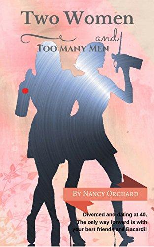 Two Women & Too Many Men