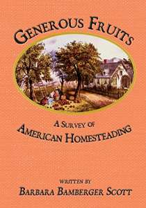 Generous Fruits: A Survey of American Homesteading
