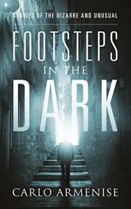 Footsteps in the Dark by Carlo Armenise
