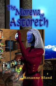 The Moreva of Astoreth by Roxanne Bland
