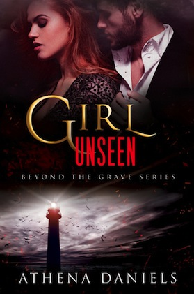 Girl Unseen by Athena Daniels