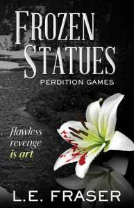Frozen Statues Perdition Games by L.E. Fraser