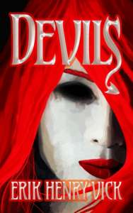 Devils by Erik Henry Vick