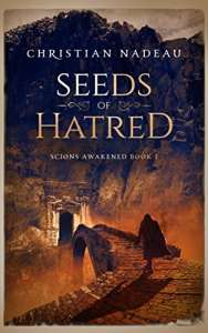 Seeds of Hatred (Scions Awakened Book 1)