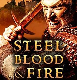 Review: Steel, Blood & Fire (Immortal Treachery Book 1) by Allan Batchelder