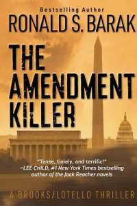 The Killer Amendment by Ronald S. Barak