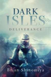 Dark Isles: Deliverance by Brian Shinomiya