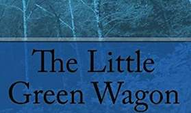 The Little Green Wagon by M. D. Carter