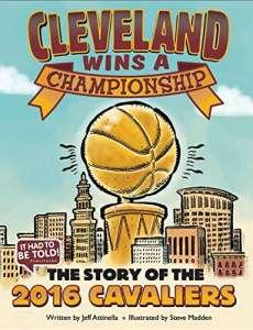 Cleveland Wins a Championship by Jeff Attinella