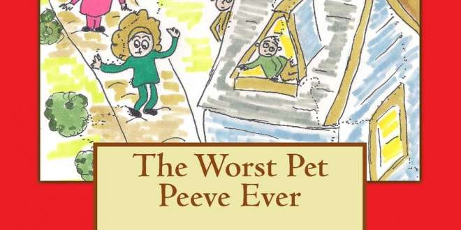 Review: The Worst Pet Peeve Ever by Anne Marie Hanlon Cook